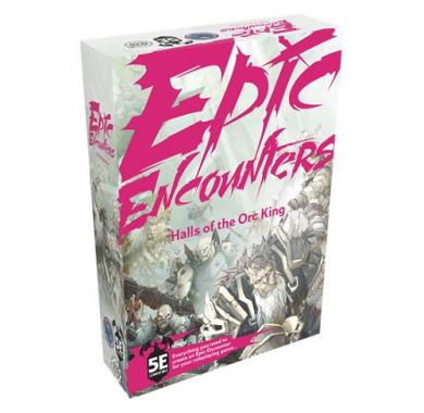 Epic Encounter Hall of the Orc King , FRP, fantasy role playing, tamnice i zmajevi, dungeon & dragons